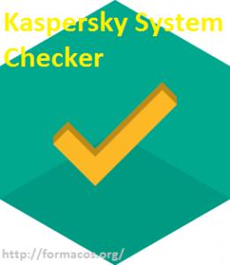 Kaspersky System Checker 1.2.0.290 Download Free [Win + Mac]